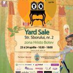 Yard Sale 23 & 24 aprilie @ Jacques Pot